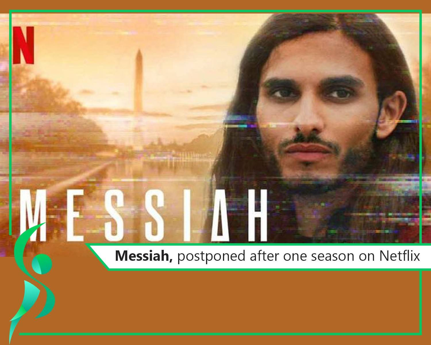"""Outrageous drama """"Messiah"""" cancelled on Netflix after just one season."""