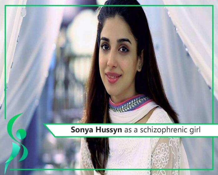 Sonya Hussyn to depict a character of a schizophrenic girl