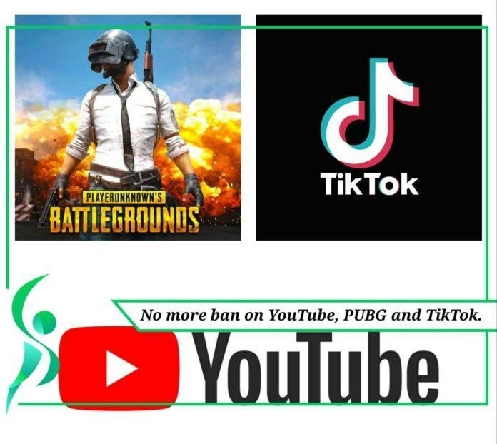 No ban on PUBG, YouTube and TikTok