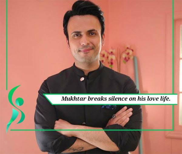 Usman Mukhtar speaks on his love life