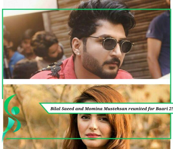 Bilal Saeed and Momina Mustehsan reunited for Baari 2